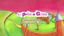 Dessin Animé En Francais   MILA raconte Le prince Gabo   Mila Raconte Mille et Une Histoires