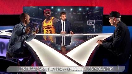 Les Français & la NBA - Épisode I : les pionniers
