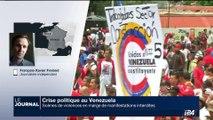 """Crise politique au Venezuela: """"Les opposants sont décidés à aller jusqu'au bout"""", François-Xavier Freland"""
