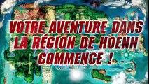 Pokémon Rubis Oméga et Pokémon Saphir Alpha — Une nouvelle aventure à Hoenn !