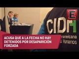Falta de celeridad en el caso Ayotzinapa, señala CIDH