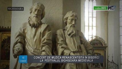 Concert de muzica renascentistă în biserici la Festivalul Sighișoara Medievală
