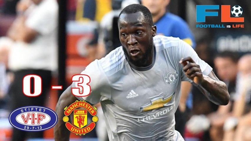 Manchester United  vs Valerenga 3-0 - Highlights & Goals - 30 July 2017