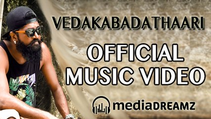Vedakabadathaari - Official Music Video | Mcry Vedaz | Selvakumar Danapallan | MediaDreamz