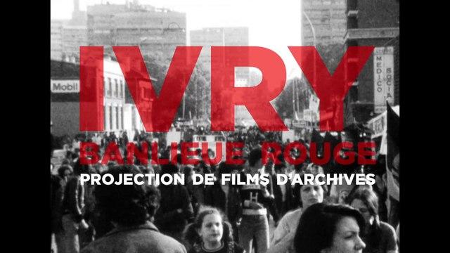 Ivry, banlieue rouge. Projection de films d'archives