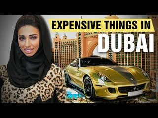 The Most Expensive Things In Dubai
