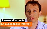 Paroles d'experts - La publicité sur Internet - Orange