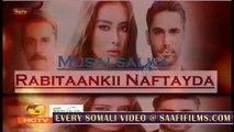 Rabitaankii Nafteyda 62 MAHADSANID Musalsal Heeso Cusub Hindi af Somali Films Cunto Macaan Karis Fudud