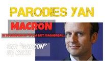 """Macron (si t'enlèves le """"n"""", ça fait maquereau...)"""