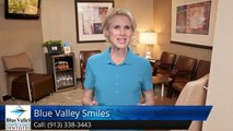 Blue Valley Smiles Overland Park         Terrific         Five Star Review by Jenny Fitzmorris