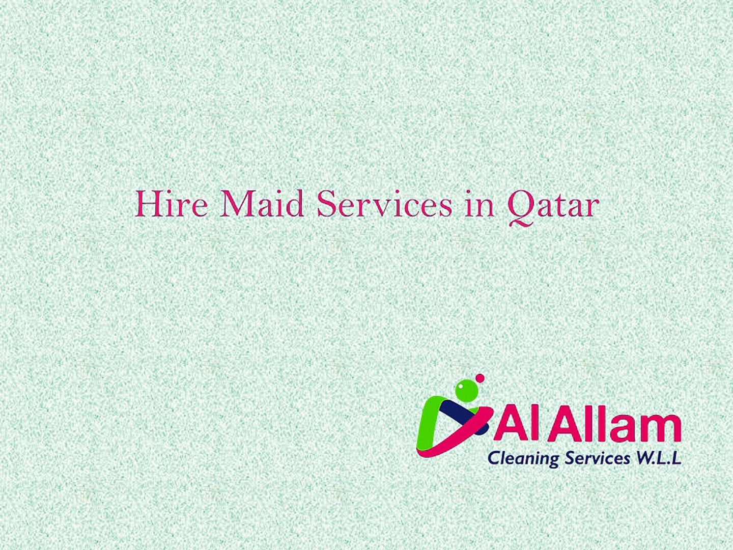 Reasons To Hire Maid Services In Qatar