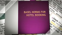 Basel Norms for Hotel Booking