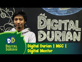 Didi & Friends| Digital Durian | MSC Malaysia | Digital Mentor