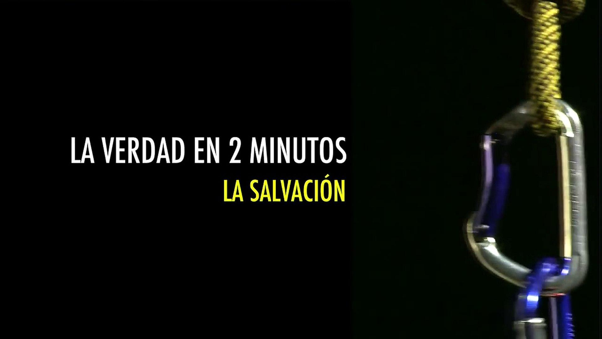 La salvación - La verdad en 2 minutos