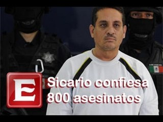 Sicario confiesa 800 asesinatos