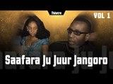 Théâtre Sénégalais - Saafara ju jur jangoro - Vol 1 (VFC)