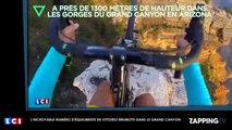 Vittorio Brumotti : Son incroyable numéro d'équilibriste au dessus du Grand Canyon (Vidéo)