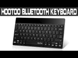 HooToo Bluetooth HT-WK01 Keyboard Review