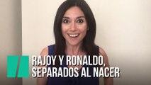 """""""Rajoy y Ronaldo, separados al nacer"""", por Marta Flich"""