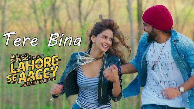 Tere Bina Full Video Song Lahore Se Aagey 2016 Saba Qamar & Yasir Hussain