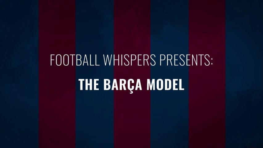 The Barça Model : Official Trailer | Football Whispers | FWTV