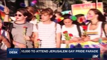 i24NEWS DESK | 10,000 to attend Jerusalem gay pride | Thursday, August 03rd 2017