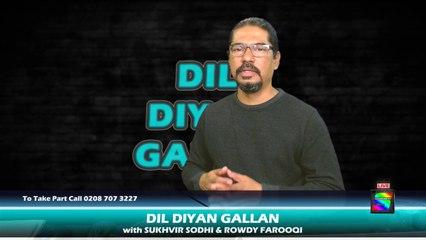 DIL DIYAN GALLAN   Live with SUKHVIR SODHI & ROWDY FAROOQI Episode 6