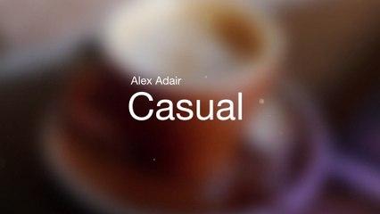Alex Adair - Casual