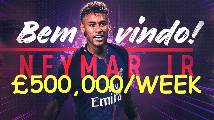 Neymar's five-year Paris Saint-Germain contract is worth £500,000 a week