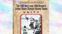 The 1980 Mens and 1998 Womens United States Olympic Hockey Teams: Unity | Ebook