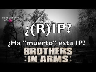 ¿(R)IP? #2: Brothers in arms: Hell's Highway