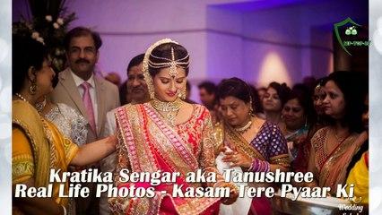 Kratika Sengar aka Tanushree Real Life Photos - Kasam Tere Pyaar Ki