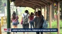 Libreng matrikula sa SUCs, pirmado na ni Pangulong Duterte