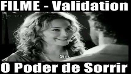 Filme Validation A Beleza De Sorrir Trapashow Play