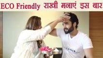 रक्षाबंधन: Jackky Bhagnani celebrate Eco friendly Rakhi with sister; Here's how   Boldsky