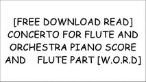 [vBOe9.[FREE] [DOWNLOAD]] CONCERTO FOR FLUTE AND       ORCHESTRA PIANO SCORE AND    FLUTE PART by MUSIC SALES AMERICAMarina PiccininiSebastian Bach JohannJeanne Baxtresser [E.P.U.B]