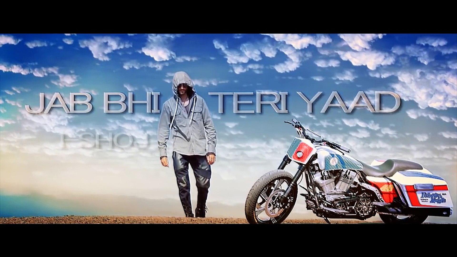 Jab Bhi Teri Yaad Official Video Song Video Dailymotion
