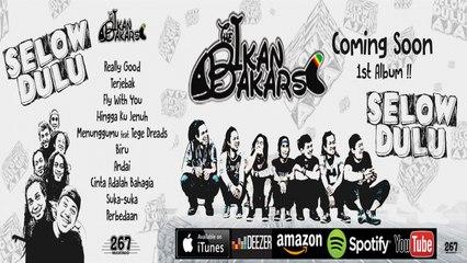 "The Ikan Bakars - 1st Album ""Selow Dulu"" Teaser Video"
