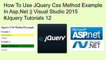 How to use jquery css method example in asp.net || visual studio 2015 #jquery tutorials 12