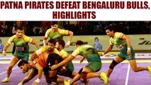 PKL 2017: Patna Pirates beat Bengaluru Bulls 46-32, highlights | Oneindia News