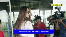 SPOTTED Malaika Arora and Arjun Kapoor at the Airport