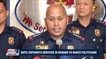 Bato: Espinido's services in demand vs narco-politicians