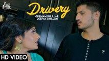 Latest Punjabi Songs - Drivery - HD( FULL HD ) - Gurnam Bhullar Co Deepak Dhillon - New Punjabi Songs - PK hungama mASTI Official Channel
