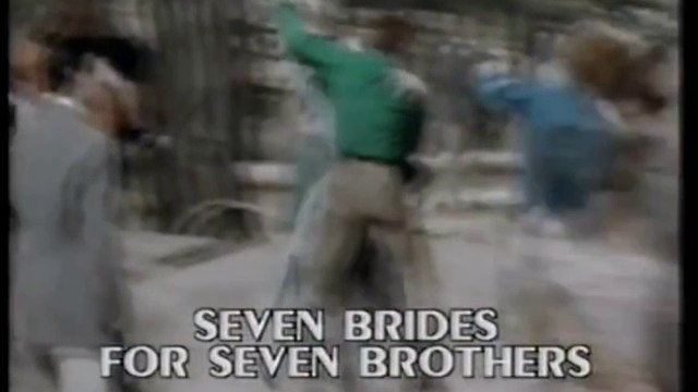 Opening To Seven Brides for Seven Brothers UK VHS 1986