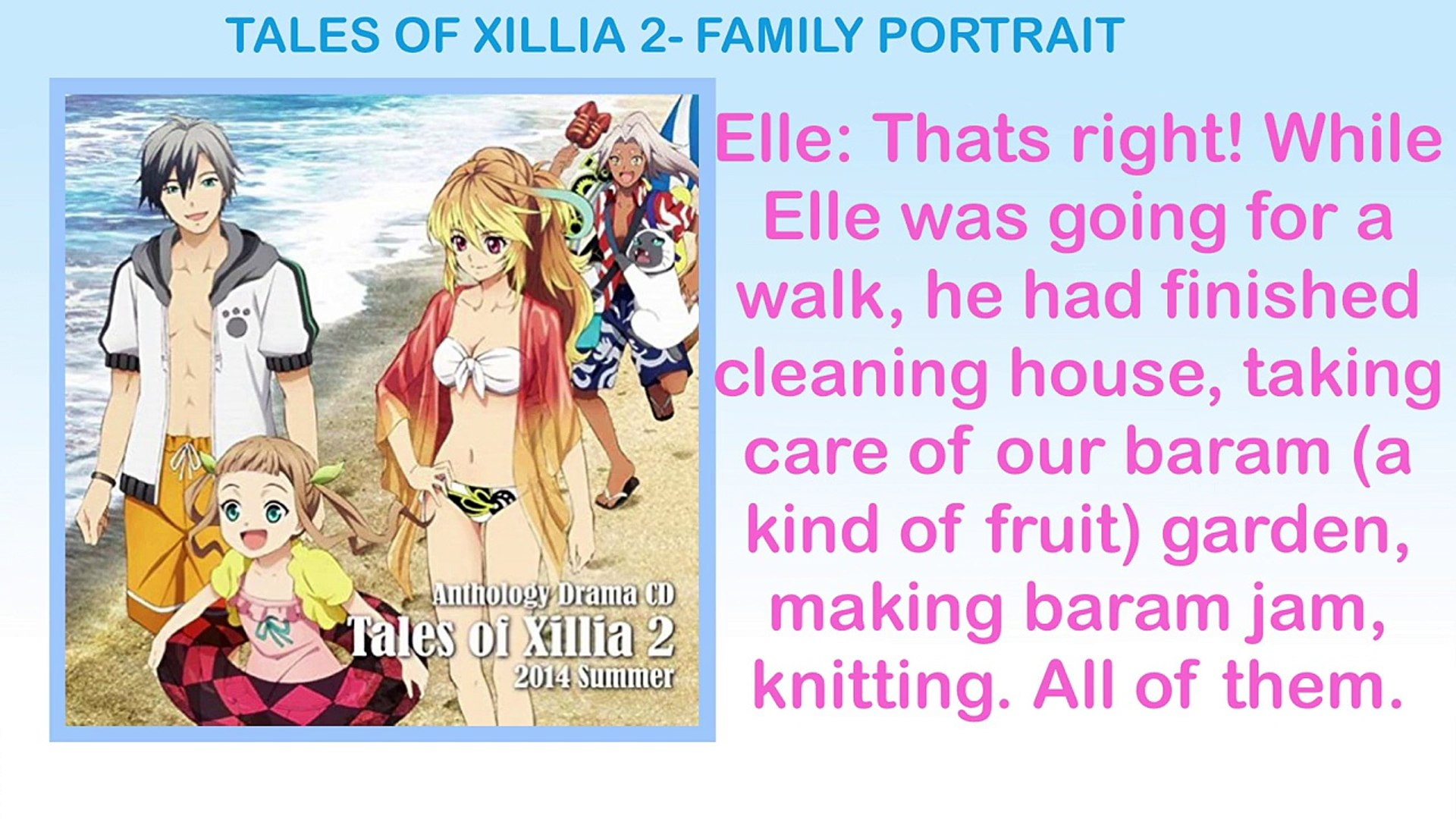 Tales Of Xillia 2 Drama Cd Summer 2014 Family Portrait Video