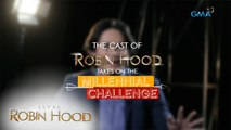 Alyas Robin Hood: Millennial Challenge with the cast of 'Alyas Robin Hood'