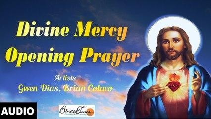 Brian Colaco - Divine Mercy Opening Prayer - New Church Prayer 2017
