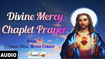 Brian Colaco - Divine Mercy Chaplet Prayer - The Best Chaplet Of Divine Mercy