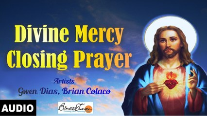 Brian Colaco - Divine Mercy Closing Prayer - The Chaplet Of Divine Mercy In Song