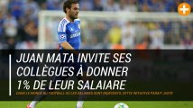 Juan Mata invite ses collègues à donner 1% de leur salaiare